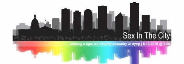 Sex In The City: Shining a Light on Healthy Sexuality in #YEG